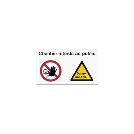 panneau chantier interdit au public et danger amiante 600 x 400